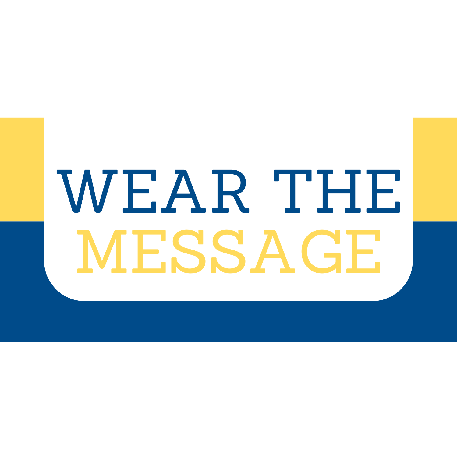 Wear The Message